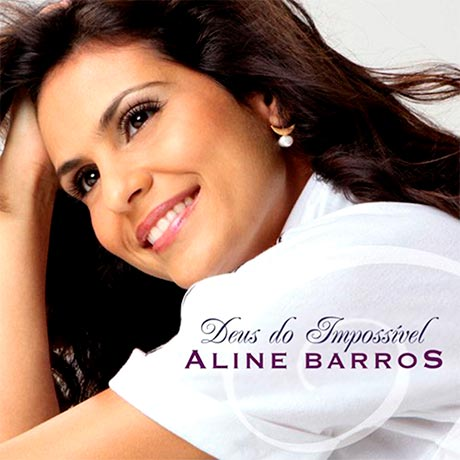 aline barros deus do impossivel
