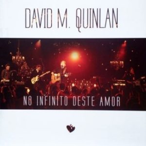 No Infinito deste amor - David Quinlan