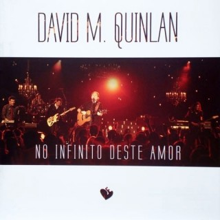 No Infinito deste amor - David Quinlan