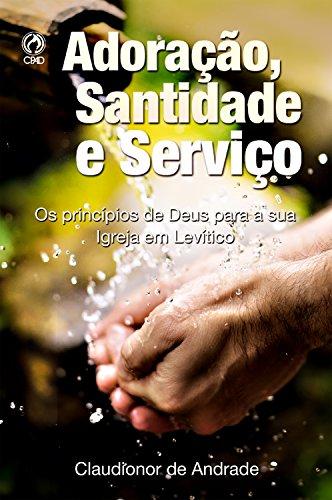 adoracao-santidade-e-servico