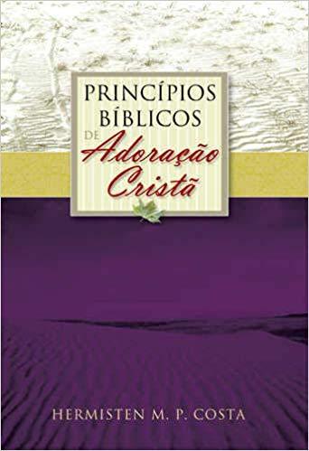 principios-biblicos-de-adoracao-crista