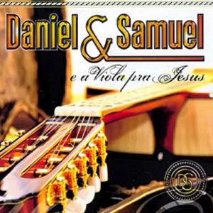 daniel-e-samuel-viola-jesus